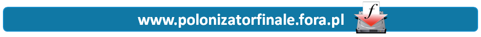 Forum www.polonizatorfinale.fora.pl Strona Główna